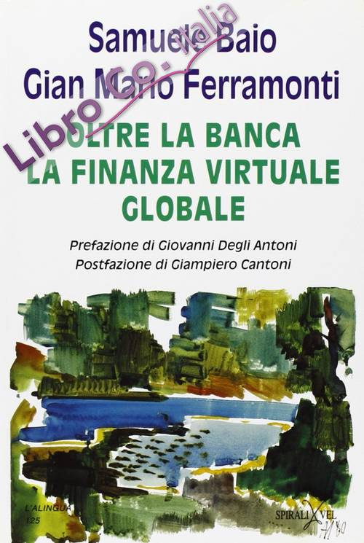 Oltre la Banca: la Finanza Virtuale Globale.