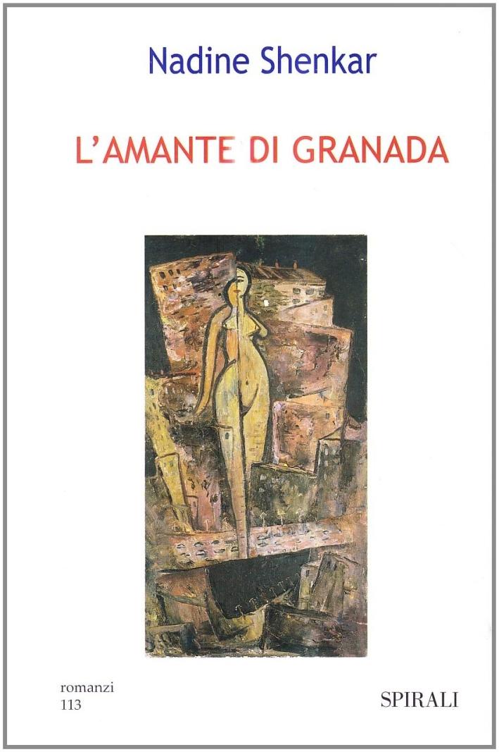 L'amante di Granada.