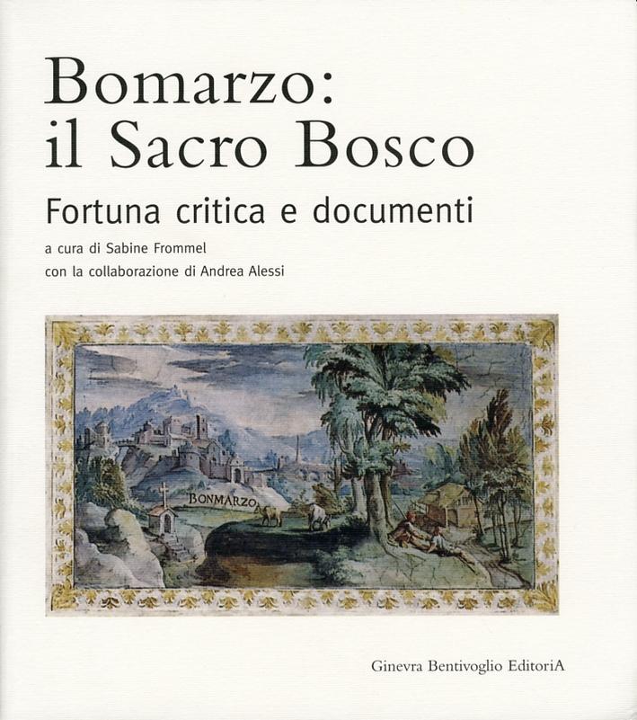 Bomarzo. Il Sacro Bosco. Fortuna Critica e Documenti.
