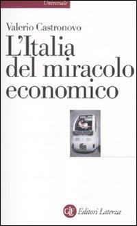L'Italia del miracolo economico.