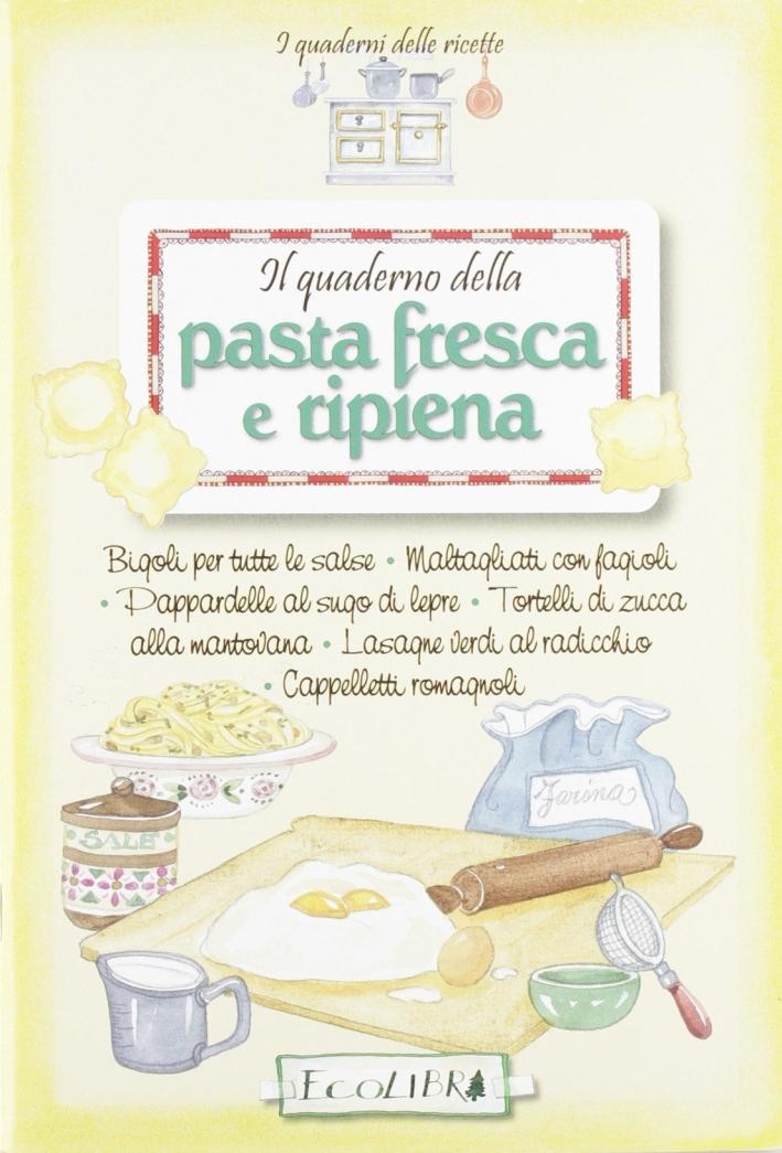 Il quaderno della Pasta fresca e ripiena