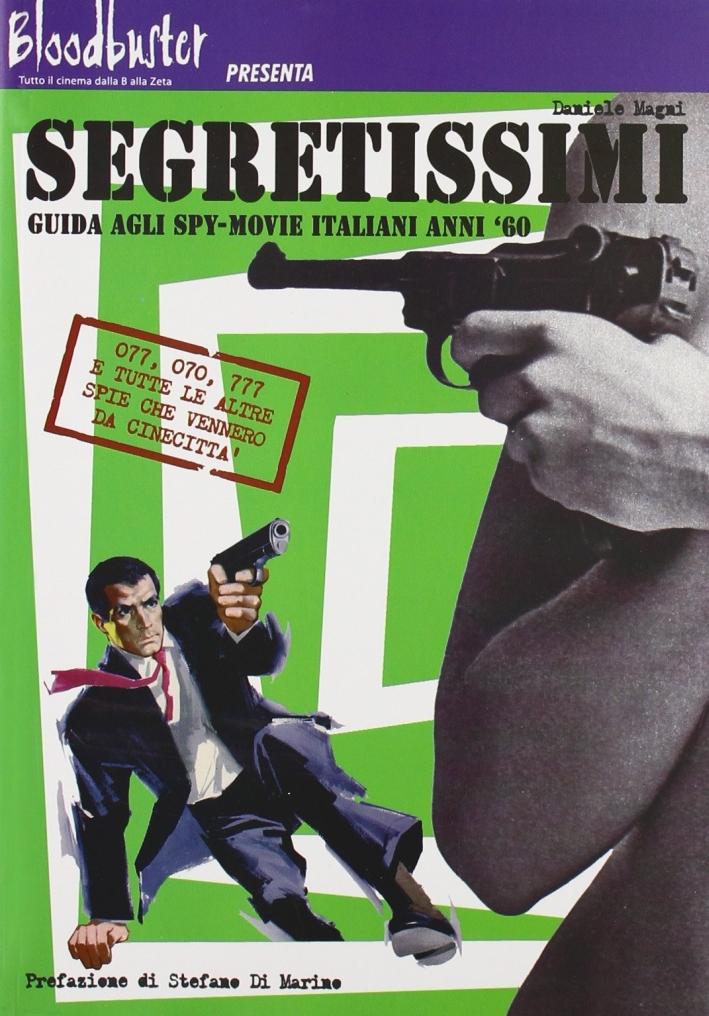 Segretissimi. Guida agli spy-movie italiani anni '60