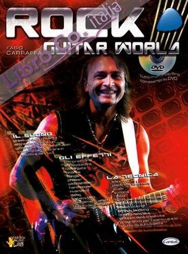 Rock guitar world. Con DVD