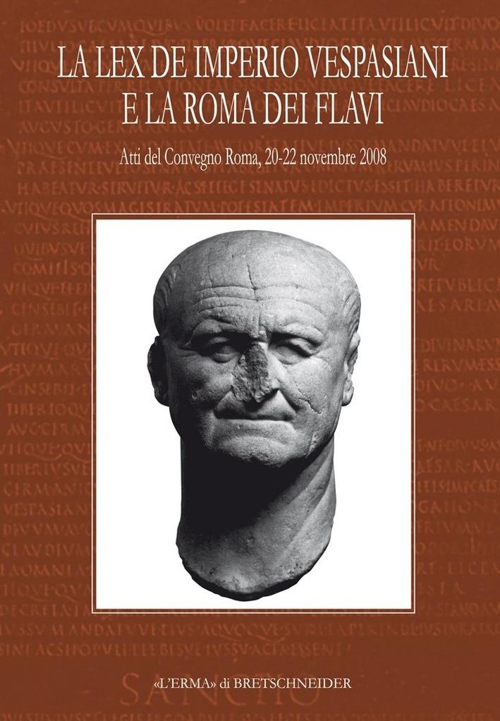 La Lex de imperio Vespasiani e la Roma dei Flavi