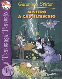 Mistero a Castelteschio. Ediz. illustrata