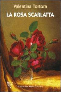 La rosa scarlatta. Racconti o fiabe?