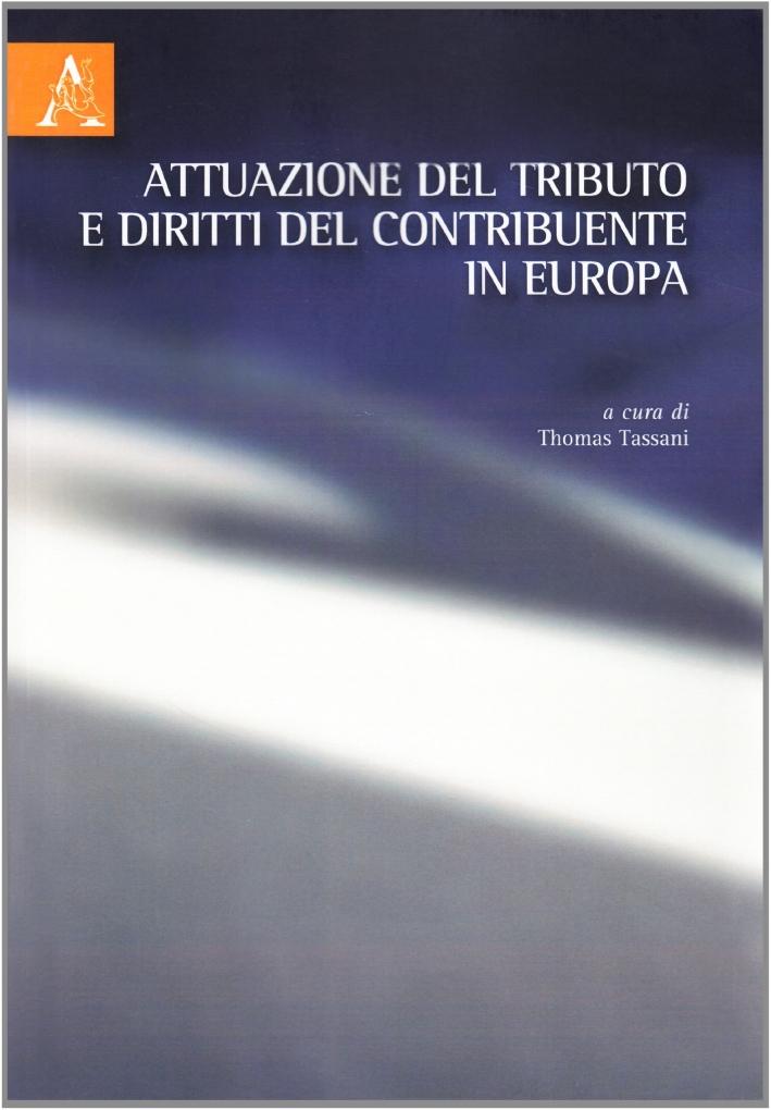 Attuazione del tributo e diritti del contribuente in Europa