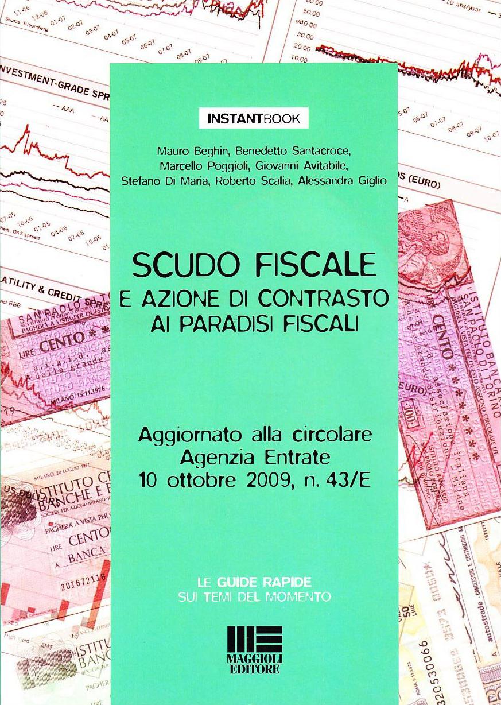 Scudo fiscale e azione di contrasto ai paradisi fiscali