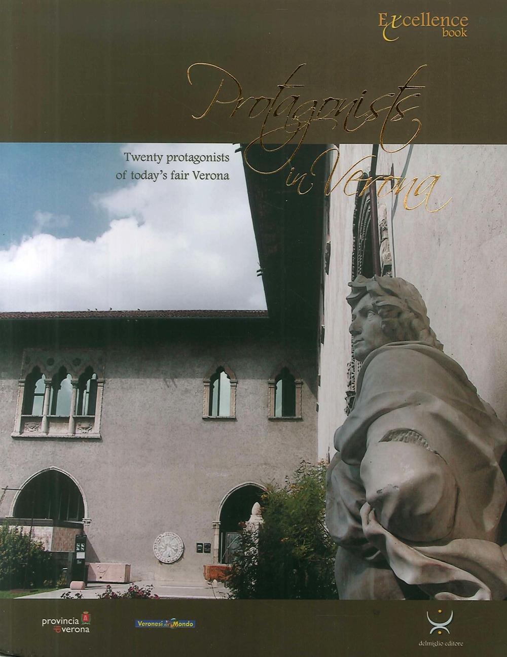Protagonists in Verona. Twenty protagonists of today's fair Verona