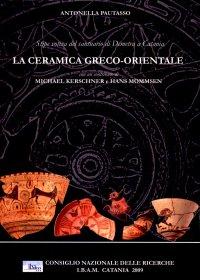 La ceramica greco-orientale. Stipe votiva del santuario di Demetra a Catania 2. Ediz. illustrata