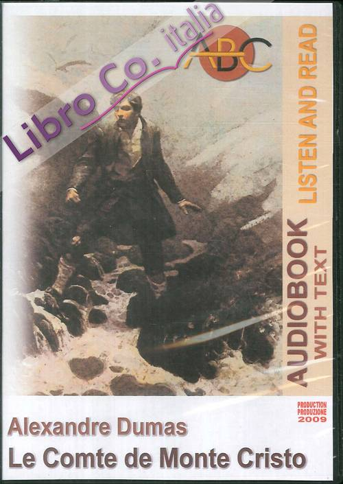 Le comte de Monte Cristo. Audiolibro. CD Audio. Con CD-ROM