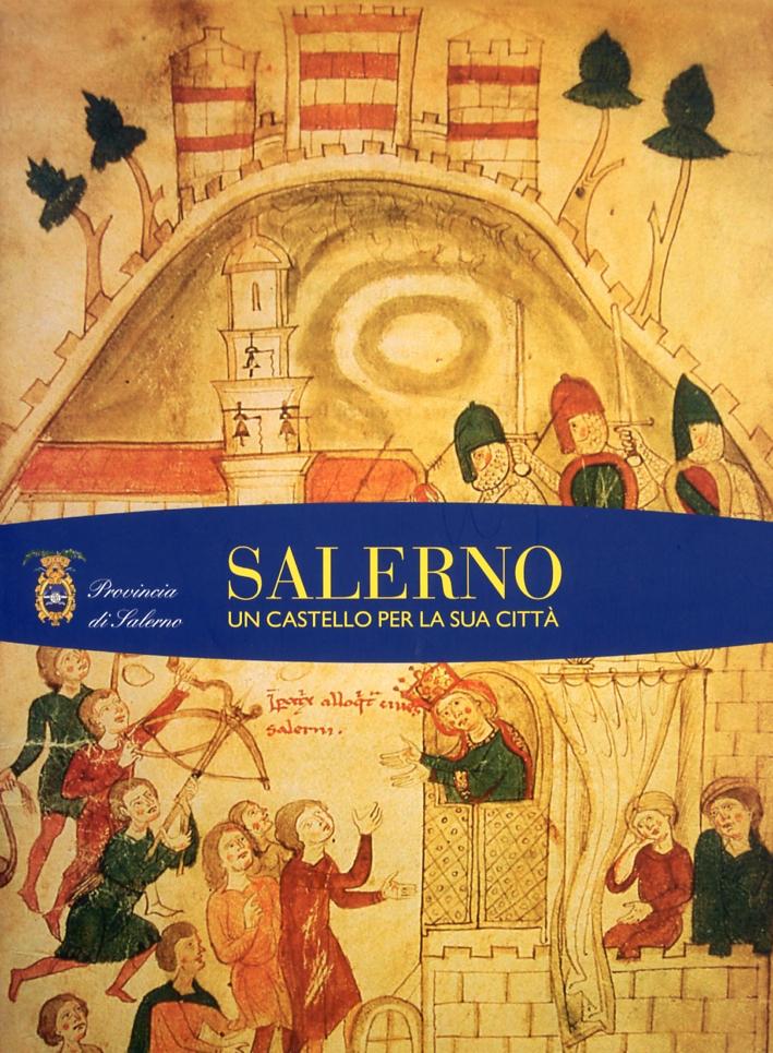 Salerno un castello per una città