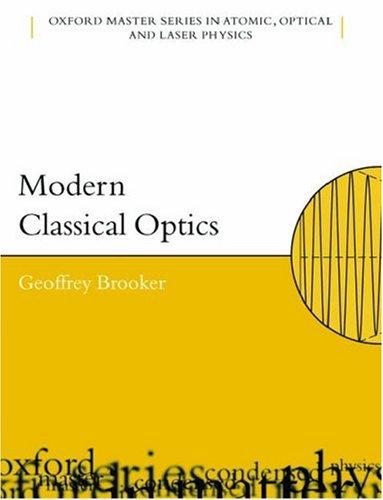 Modern Classical Optics.