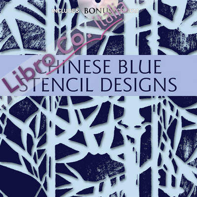 Chinese Blue Stencil Designs.