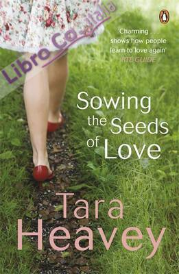 Sowing the Seeds of Love.