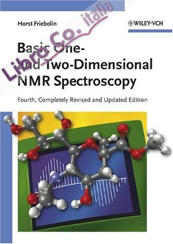 Basic One- and Two-dimensional NMR-spectroscopy.