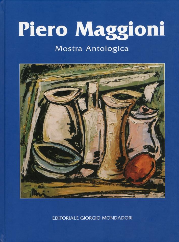 Piero Maggioni. Mostra Antologica