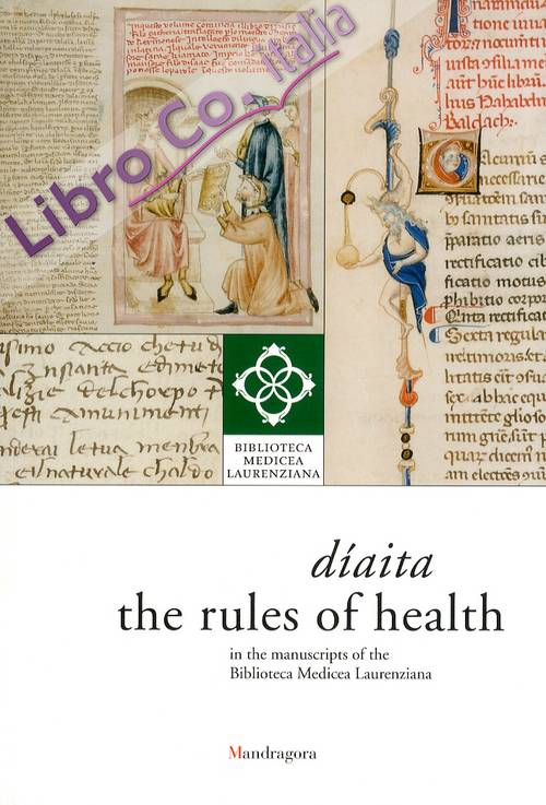 Díaita. The rules of health in the manuscripts of the Biblioteca Medicea Laurenziana