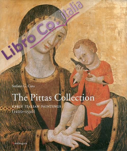 The Pittas Collection. Early Italian Paintings (1200-1530)