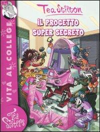 Il progetto super segreto. Ediz. illustrata