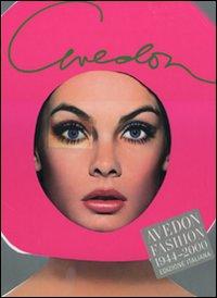 Avedon fashion 1944-2000. Ediz. italiana.