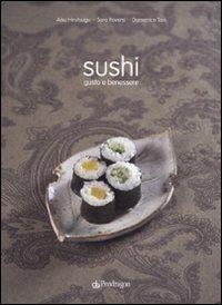 Sushi. Gusto e benessere. Ediz. illustrata