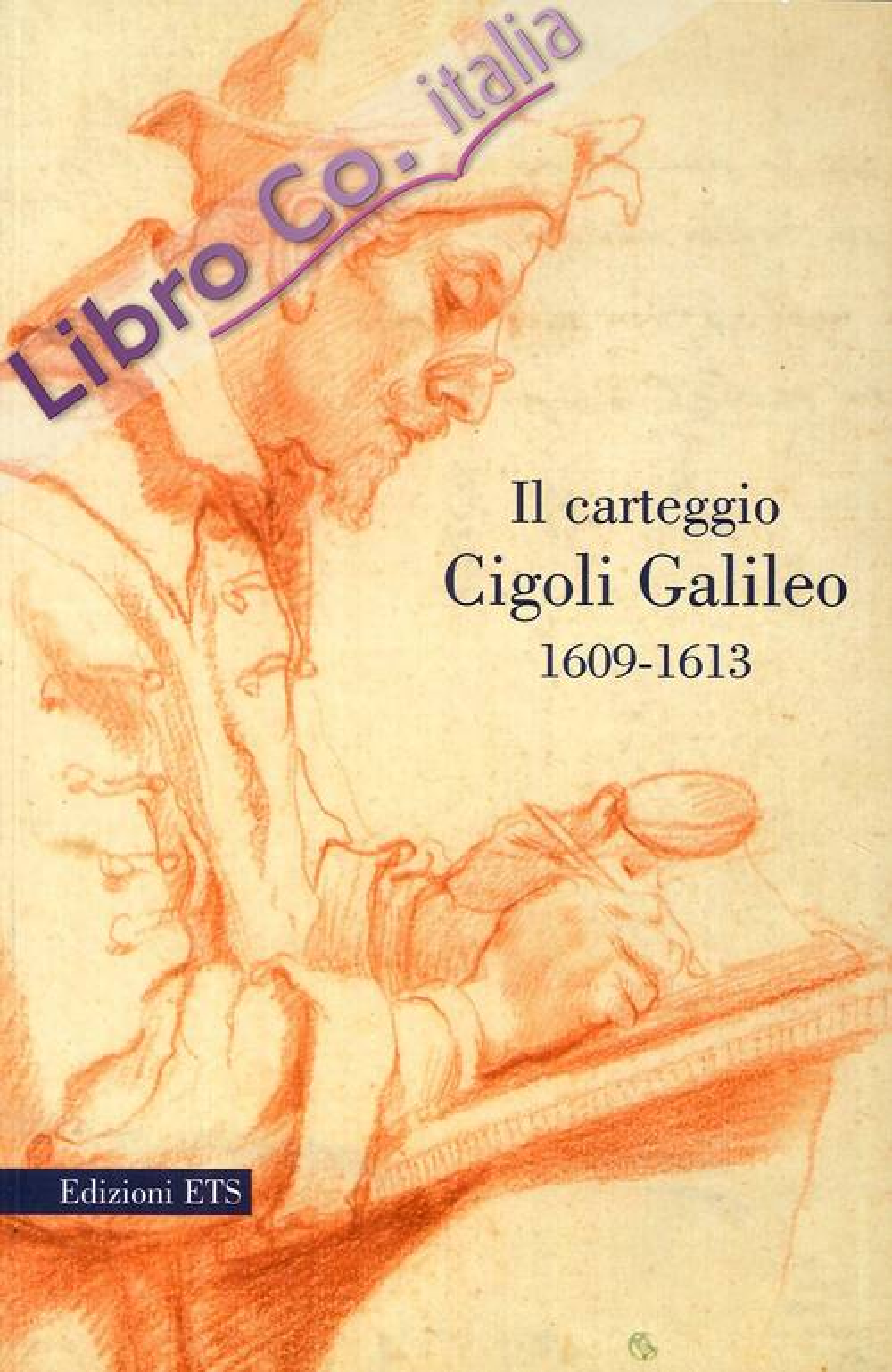 Il carteggio Cigoli Galileo 1609-1613