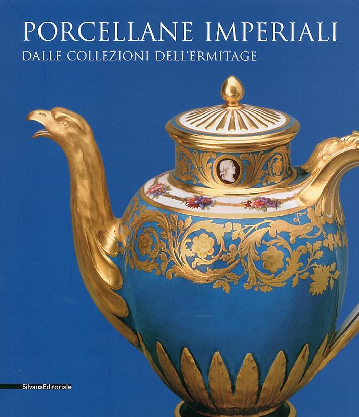 Porcellane imperiali dalle collezioni dell'Ermitage