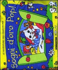 Sogni d'oro Pop! Libro cuscino. Ediz. illustrata
