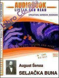 August Senoa: Seljacka Buna. Read and listen. Audiolibro. CD Audio. DVD-ROM