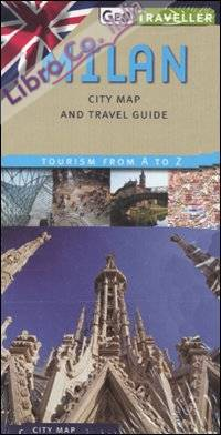 Milan. City map and travel guide. Con pianta 1:12.000