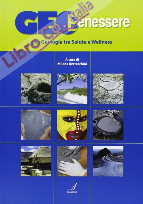 GeoBenessere. La Geologia tra Salute e Wellness