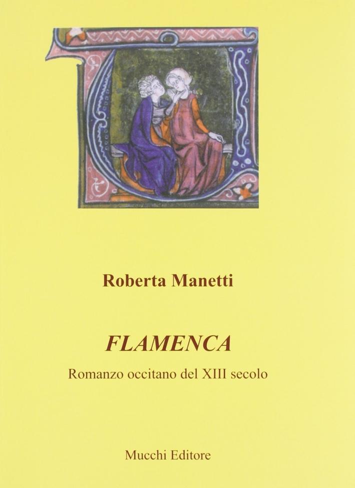 Flamenca. Romanzo occitano del XIII secolo.