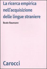 La ricerca empirica nell'acquisizione delle lingue straniere