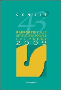 43° rapporto sulla situazione sociale del paese 2009