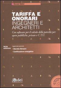 Tariffa e onorari ingegneri e architetti. Con software.
