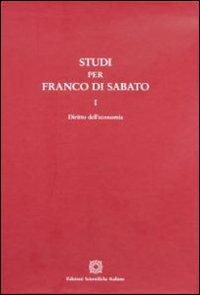 Studi per Franco Di Sabato. Diritto dell'economia-Impresa e procedure concorsuali-Società