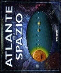 Atlante dello spazio. Ediz. illustrata