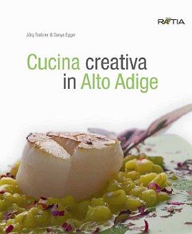 Cucina creativa in Alto Adige.