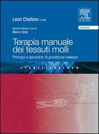 Terapia Manuale dei Tessuti Molli. Principi e Tecniche di Positional Release.