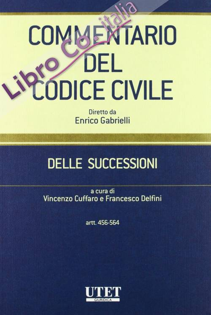 Commentario del codice civile. Vol. 1: Delle successioni