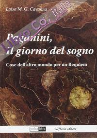 Paganini, il giorno del sogno. Cose dell'altro mondo per un requiem