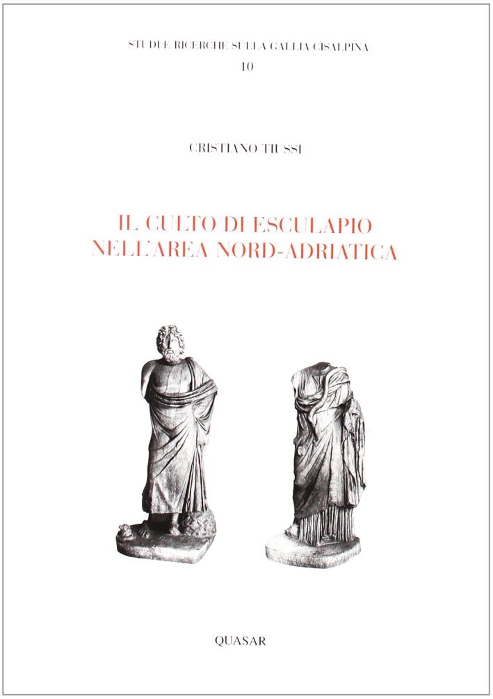Il culto di Esculapio nell'area nord-adriatica