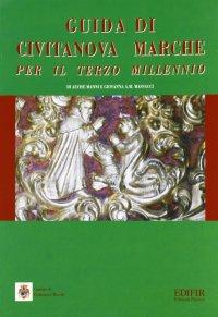 Guida di Civitanova Marche per il terzo millennio