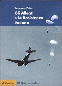 Gli alleati e la Resistenza italiana.