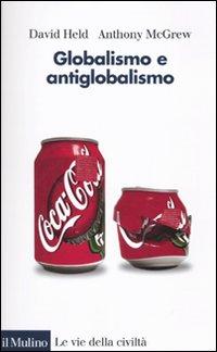 Globalismo e antiglobalismo.