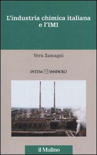 L'industria chimica italiana e l'IMI. 1951-1983