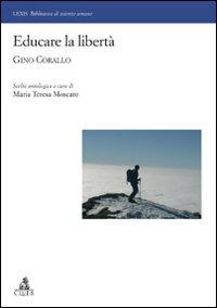 Educare la libertà. Gino Corallo