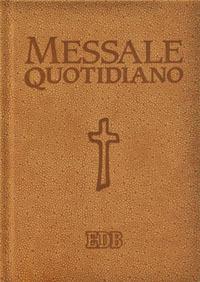 Messale quotidiano. Festivo e feriale. Letture bibliche dal nuovo lezionario CEI.