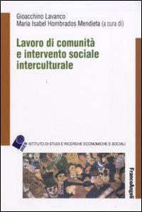 Lavoro di comunità e intervento sociale interculturale